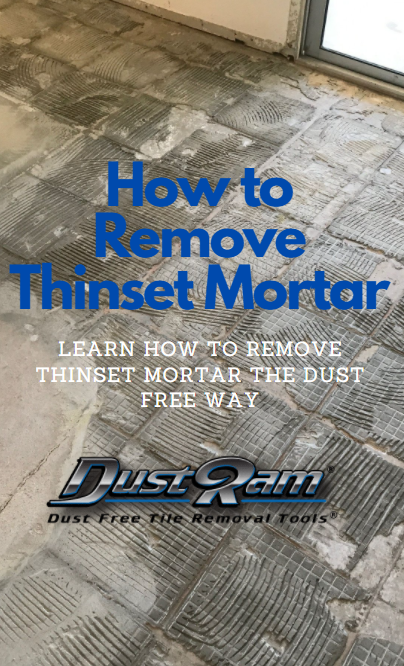 HOW TO REMOVE THINSET DUST FREE
